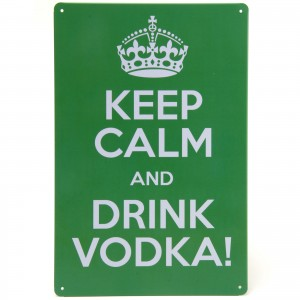 Placa Decorativa - Keep Calm and Drink Vodka